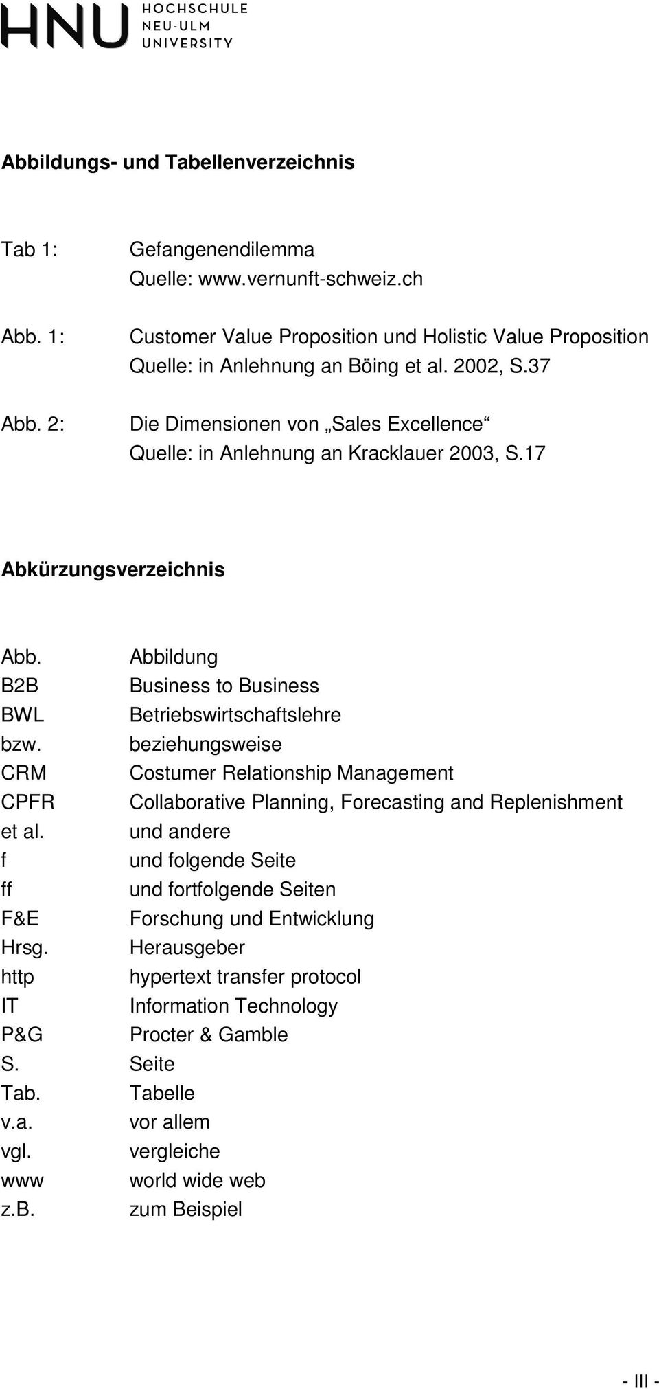 beziehungsweise CRM Costumer Relationship Management CPFR Collaborative Planning, Forecasting and Replenishment et al.