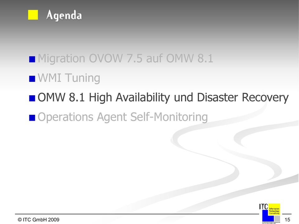 1 High Availability und Disaster