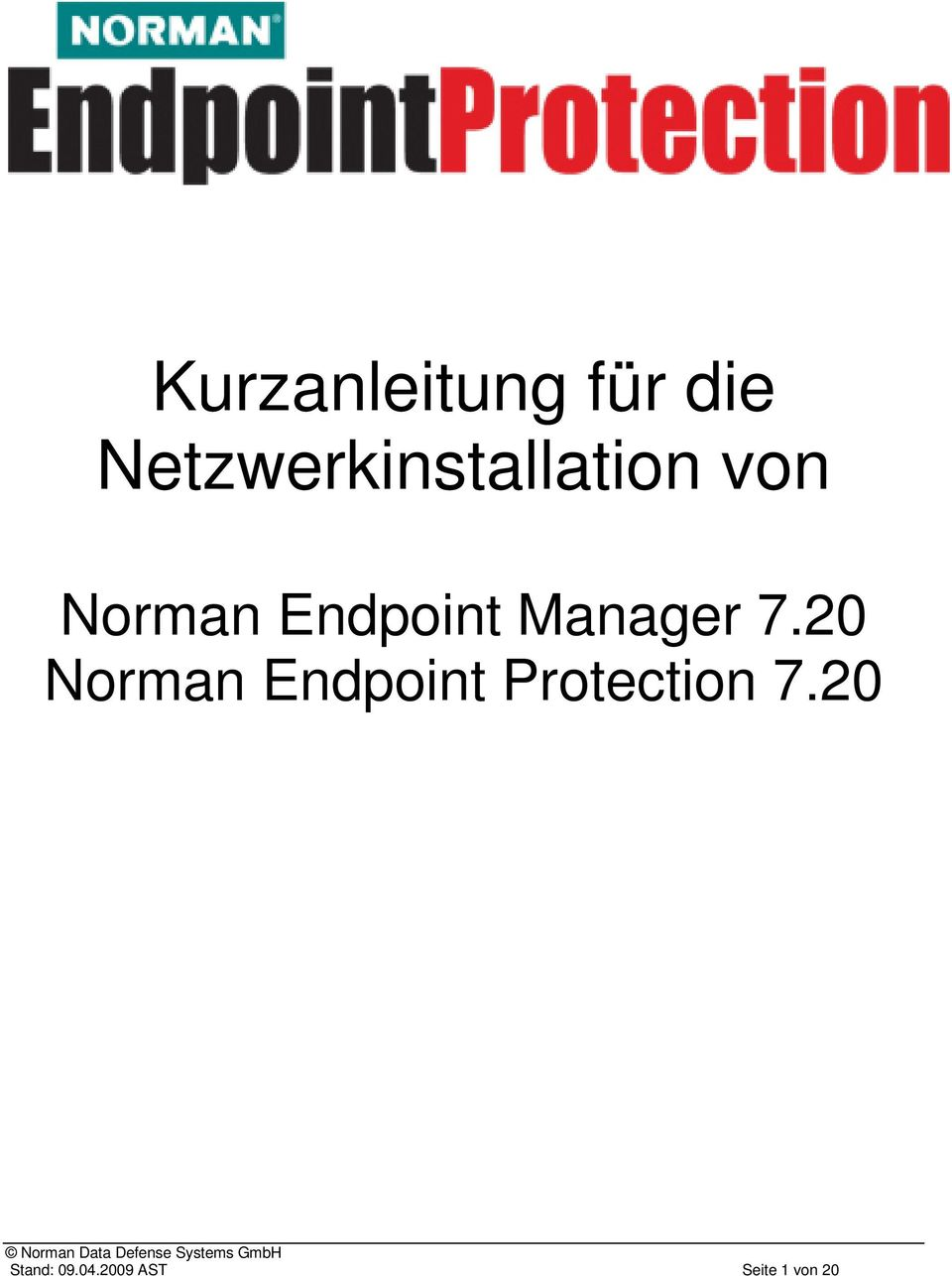 Endpoint Manager 7.