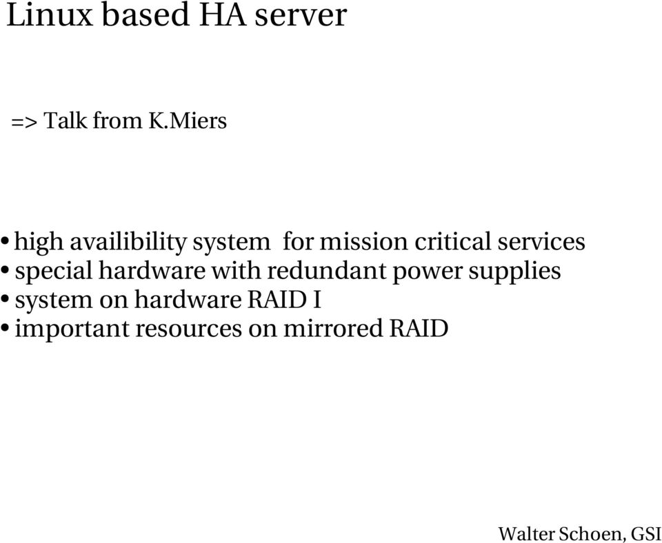services special hardware with redundant power supplies