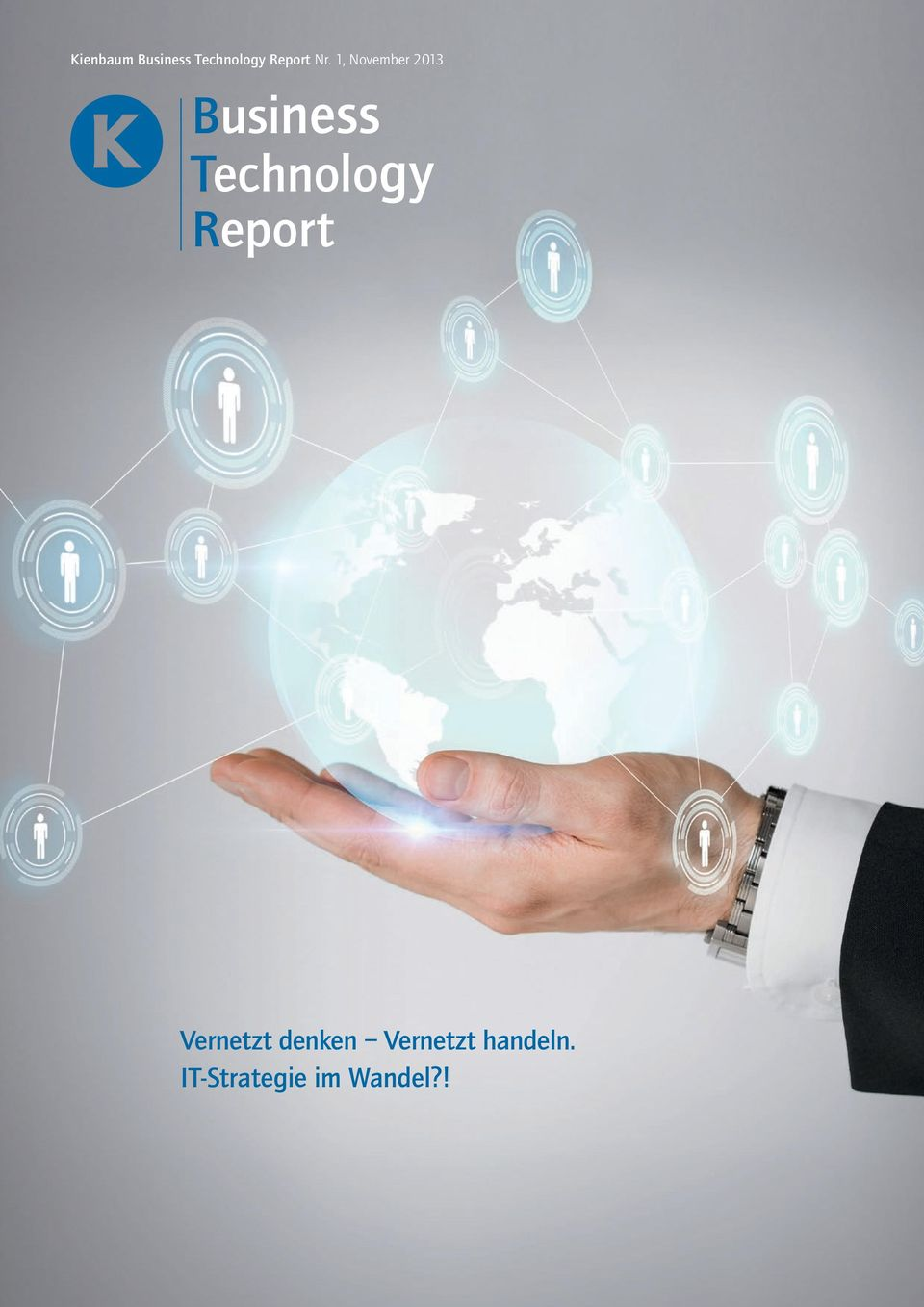 Technology Report Thema Vernetzt