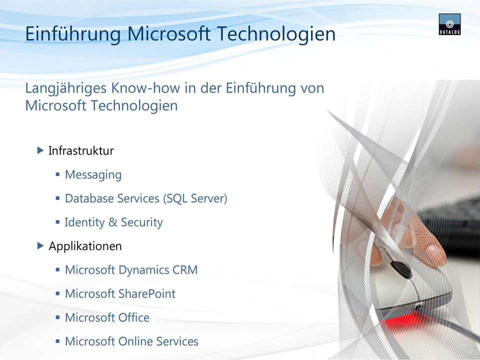 Database Services (SQL Server) Identity & Security Applikationen