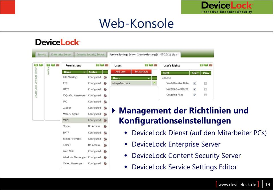 Mitarbeiter PCs) DeviceLock Enterprise Server DeviceLock