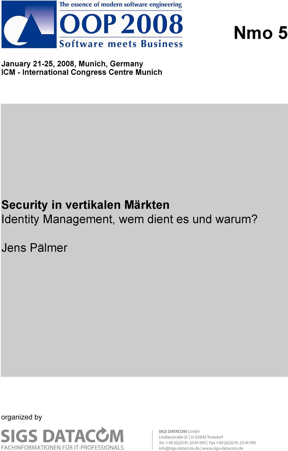 Security in vertikalen Märkten Identity