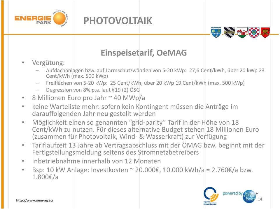 . 500 kwp) Degression von 8% p.a.