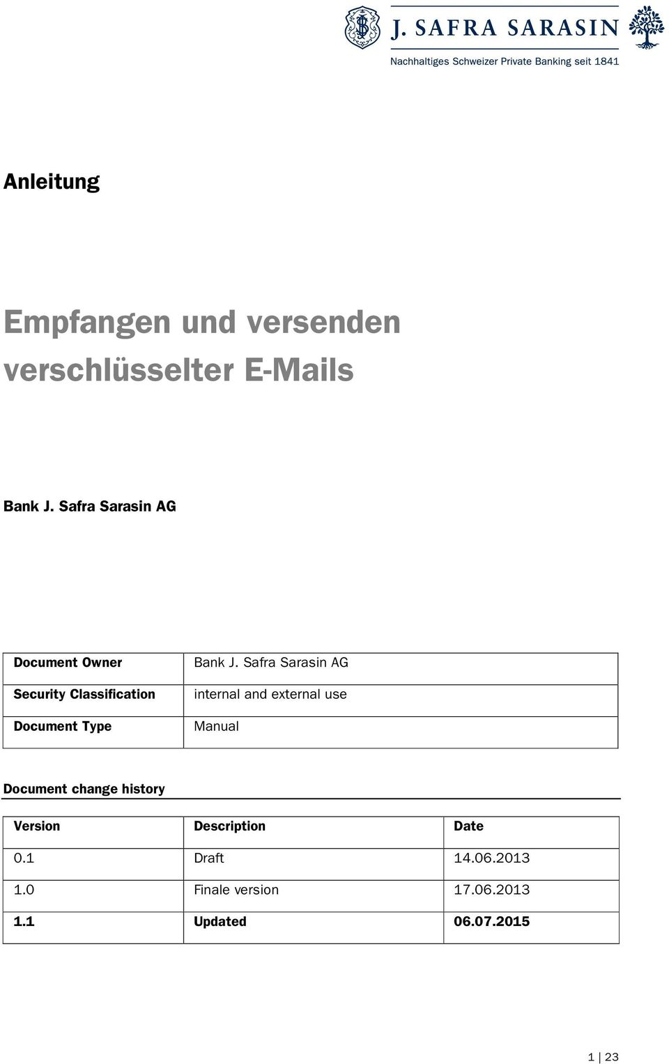 Safra Sarasin AG internal and external use Manual Document change history