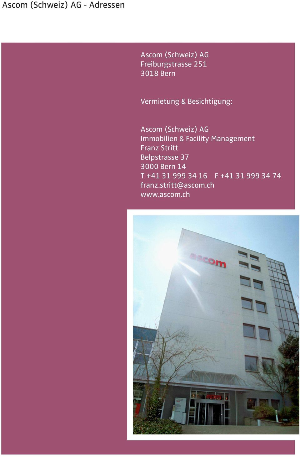 Immobilien & Facility Management Franz Stritt Belpstrasse 37 3000
