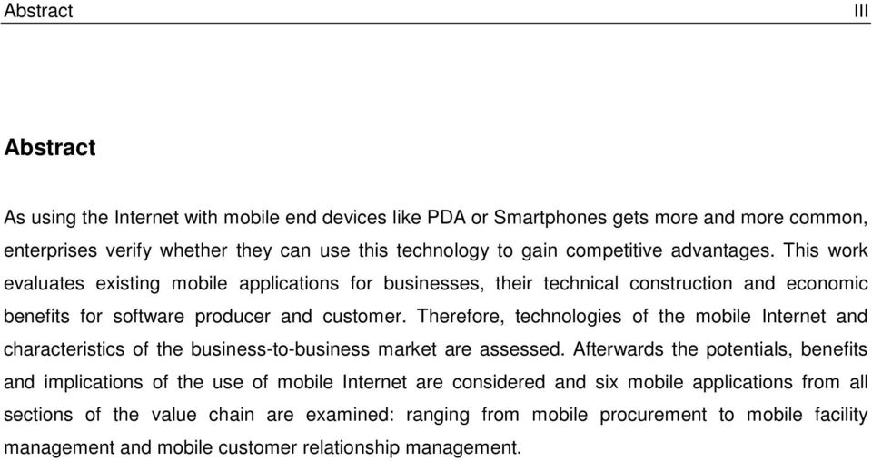 Therefore, technologies of the mobile Internet and characteristics of the business-to-business market are assessed.