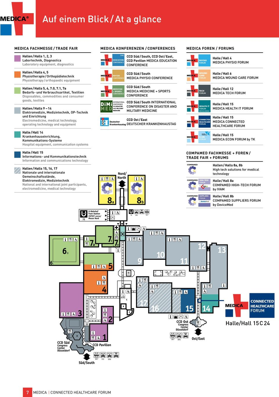 PHYSIO CCD Süd / South MEDICA PHYSIO Halle / Hall 6 MEDICA WOUND CARE FORUM Hallen / Halls 5, 6, 7.0, 7.