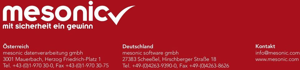 +43-(0)1-970 30-0, Fax +43-(0)1-970 30-75 Deutschland mesonic software