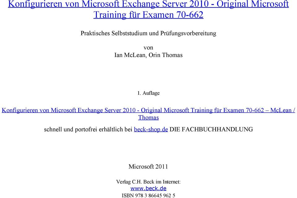 Auflage Konfigurieren von Microsoft Exchange Server 2010 - Original Microsoft Training für Examen 70-662 McLean