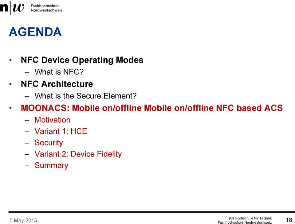 MOONACS: Mobile on/offline Mobile on/offline NFC based ACS