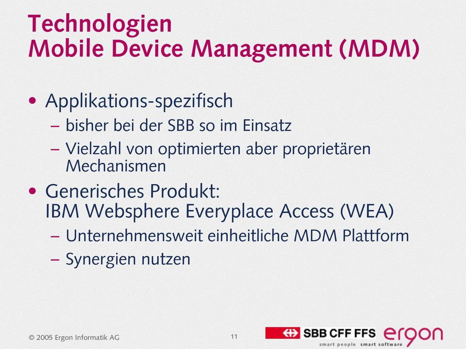proprietären Mechanismen Generisches Produkt: IBM Websphere