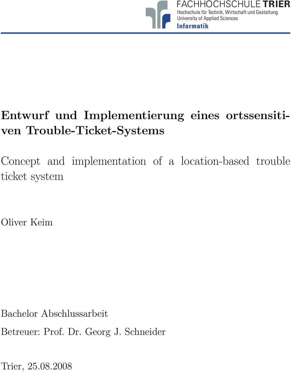 location-based trouble ticket system Oliver Keim Bachelor