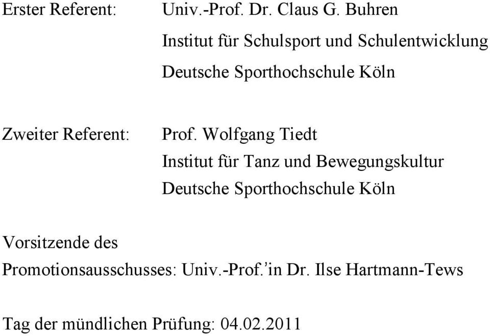 Zweiter Referent: Prof.