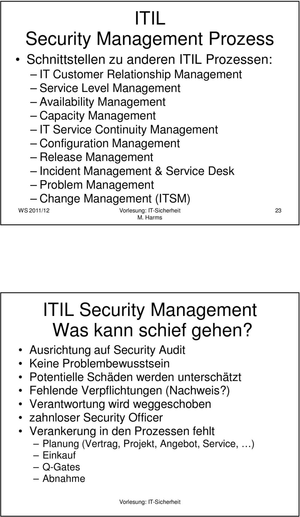 ITIL Security Management Was kann schief gehen?
