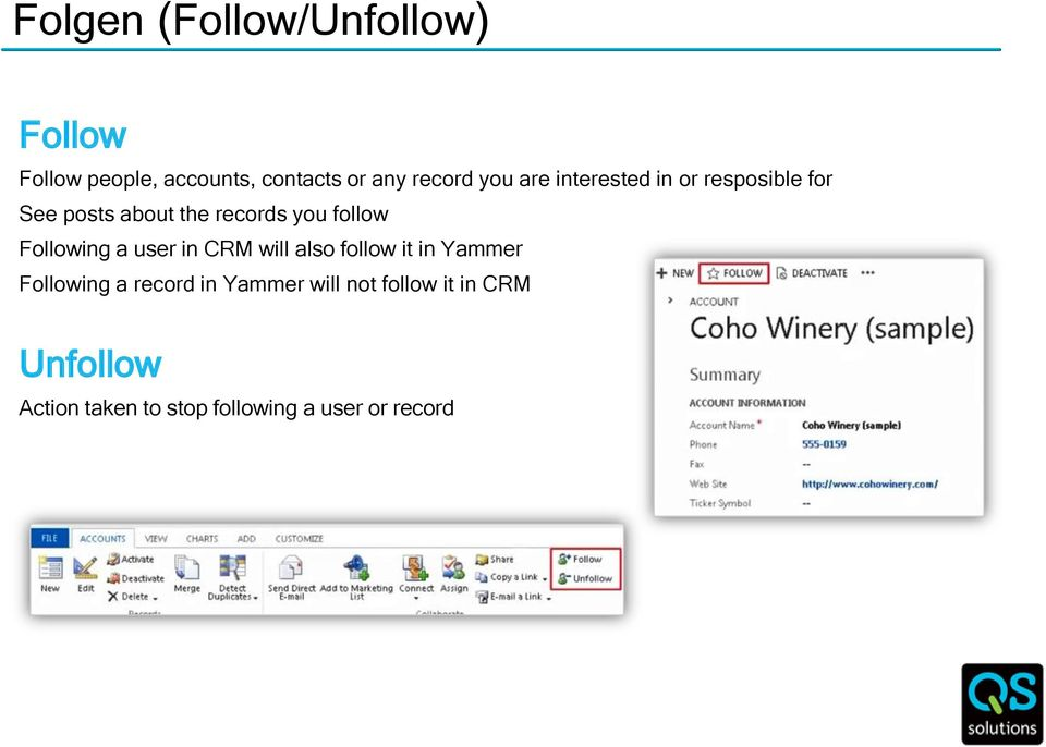 Following a user in CRM will also follow it in Yammer Following a record in