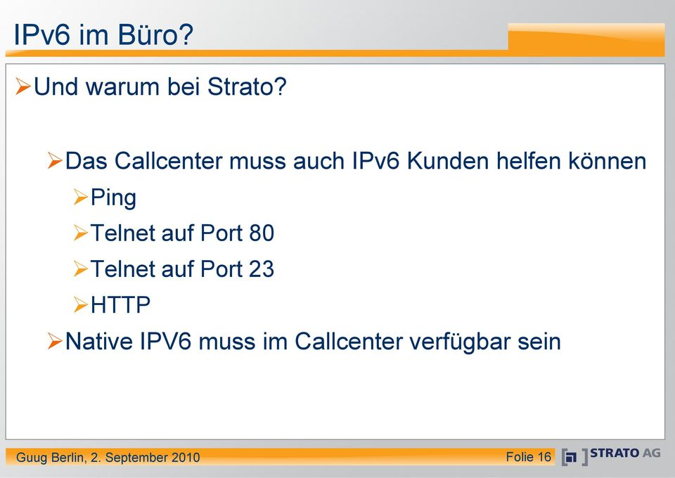 Ping Telnet auf Port 80 Telnet auf Port 23 HTTP Native