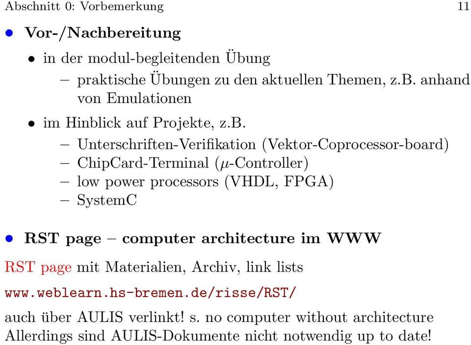 page computer architecture im WWW RST page mit Materialien, Archiv, link lists www.weblearn.hs-bremen.