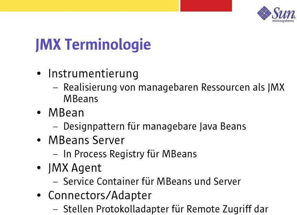 Server In Process Registry für MBeans JMX Agent Service Container für