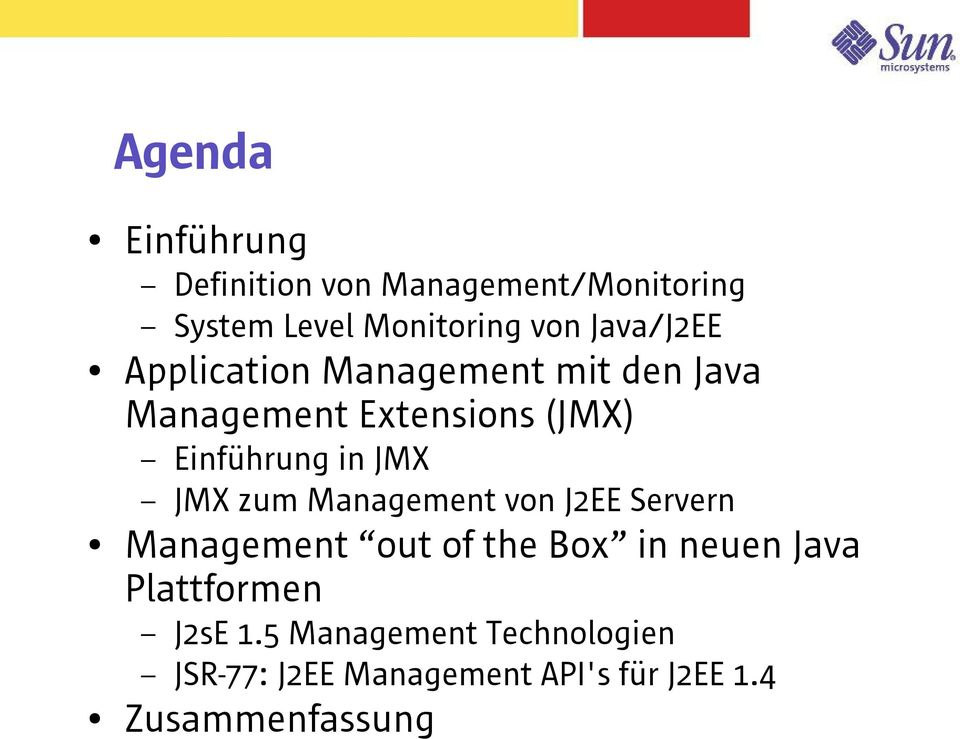 JMX JMX zum Management von J2EE Servern Management out of the Box in neuen Java