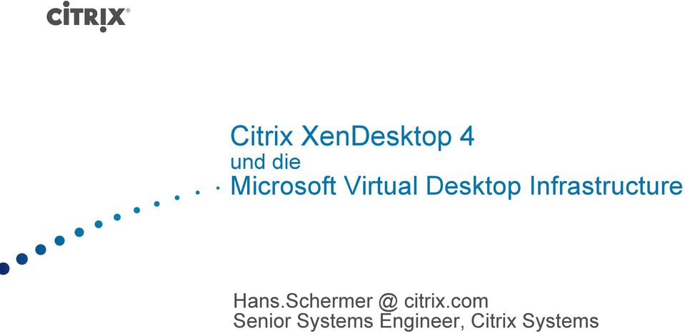 Schermer @ citrix.