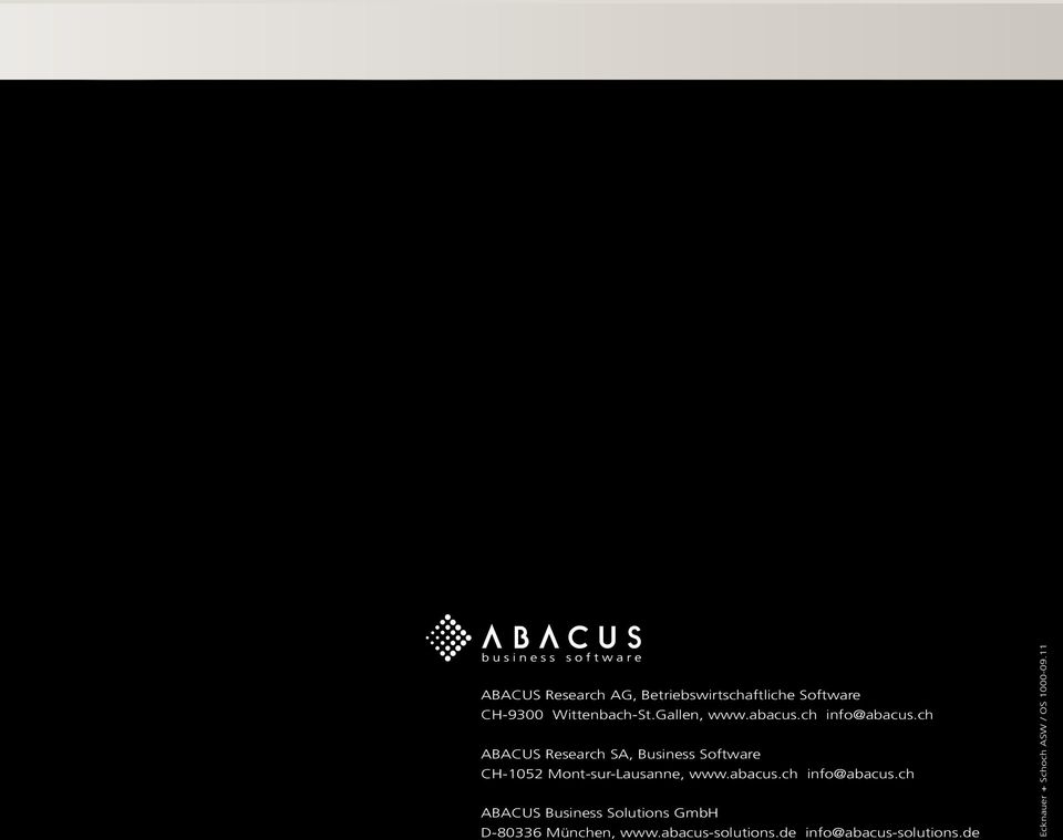 ch ABACUS Research SA, Business Software CH-1052 Mont-sur-Lausanne, www.abacus.
