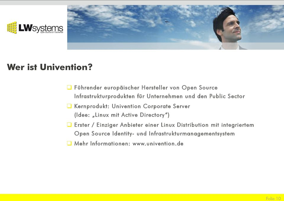 den Public Sector Kernprodukt: Univention Corporate Server (Idee: Linux mit Active Directory )