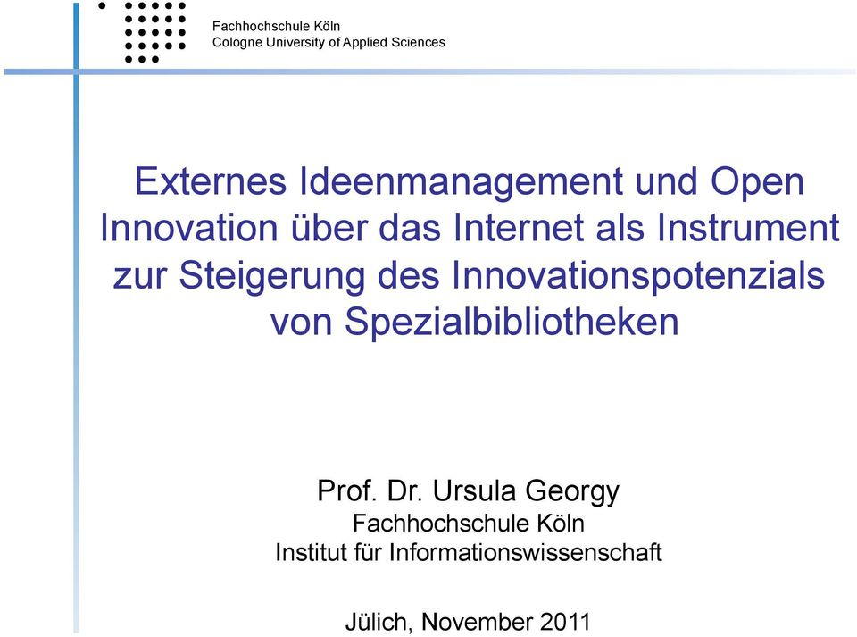 Innovationspotenzials von Spezialbibliotheken Prof. Dr.
