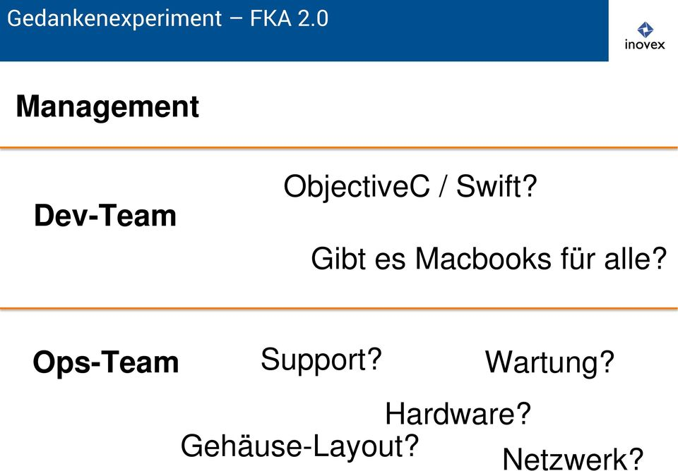 Ops-Team Support? Wartung?