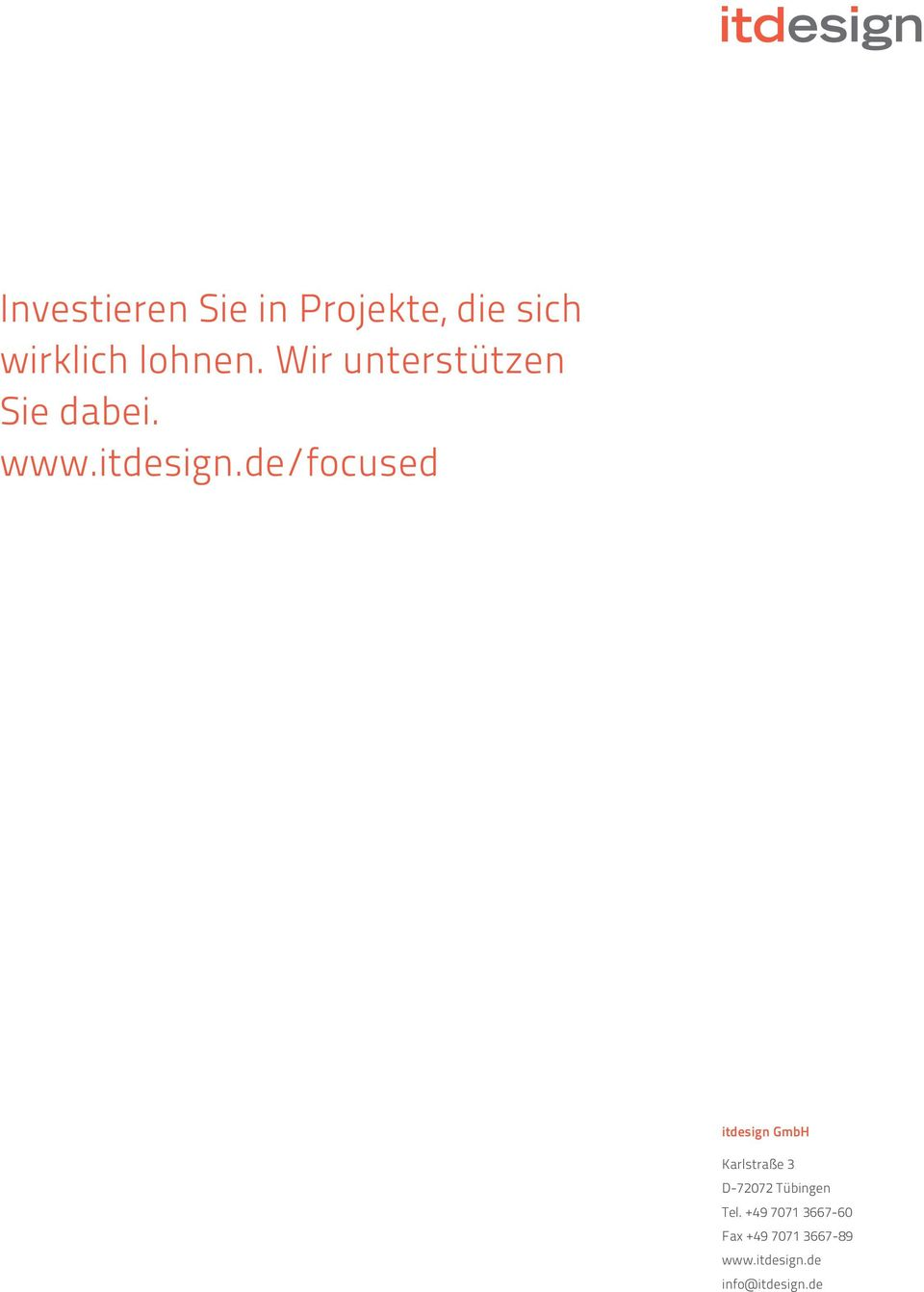 de/focused itdesign GmbH Karlstraße 3 D-72072 Tübingen