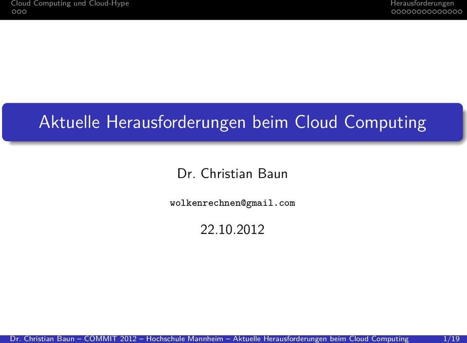 1/19 Aktuelle beim Cloud Computing Dr.