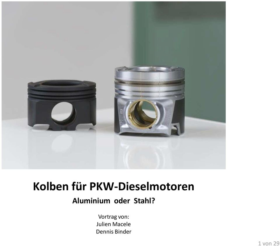 kolben f r pkw dieselmotoren aluminium oder stahl pdf. Black Bedroom Furniture Sets. Home Design Ideas