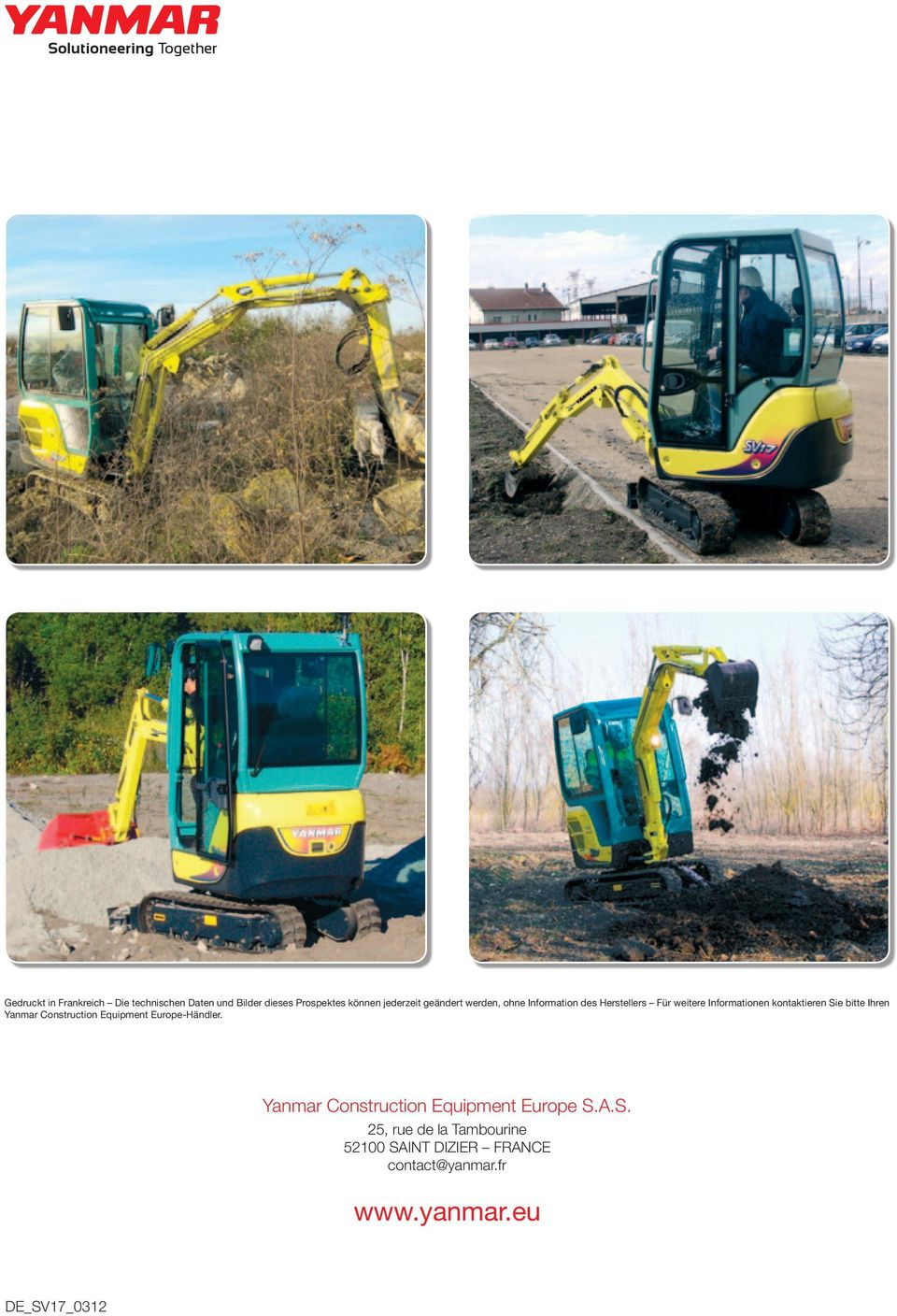 bitte Ihren Yanmar Construction Equipment EuropeHändler.