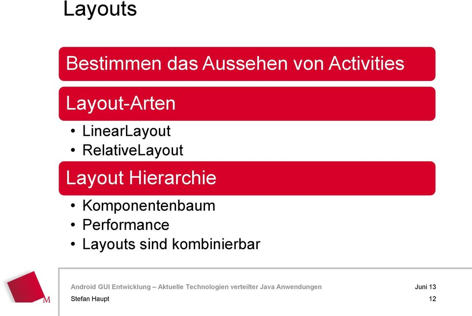 RelativeLayout Layout Hierarchie