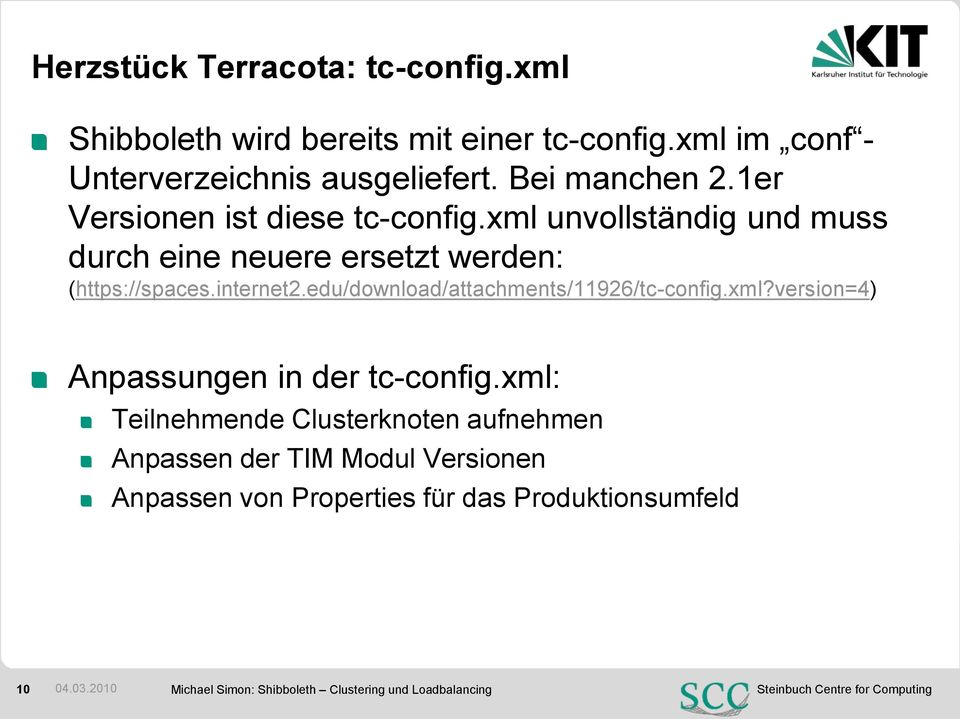 edu/download/attachments/11926/tc-config.xml?version=4) Anpassungen in der tc-config.