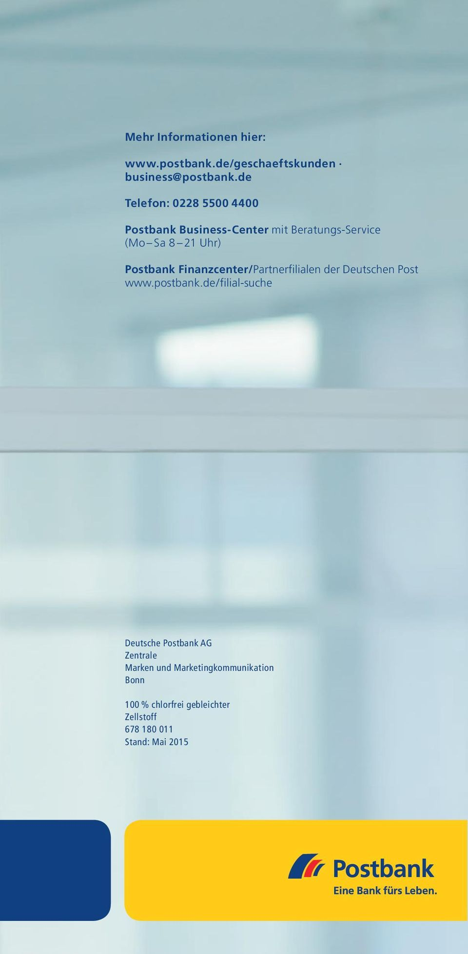 Postbank Finanzcenter/Partnerfilialen der Deutschen Post www.postbank.