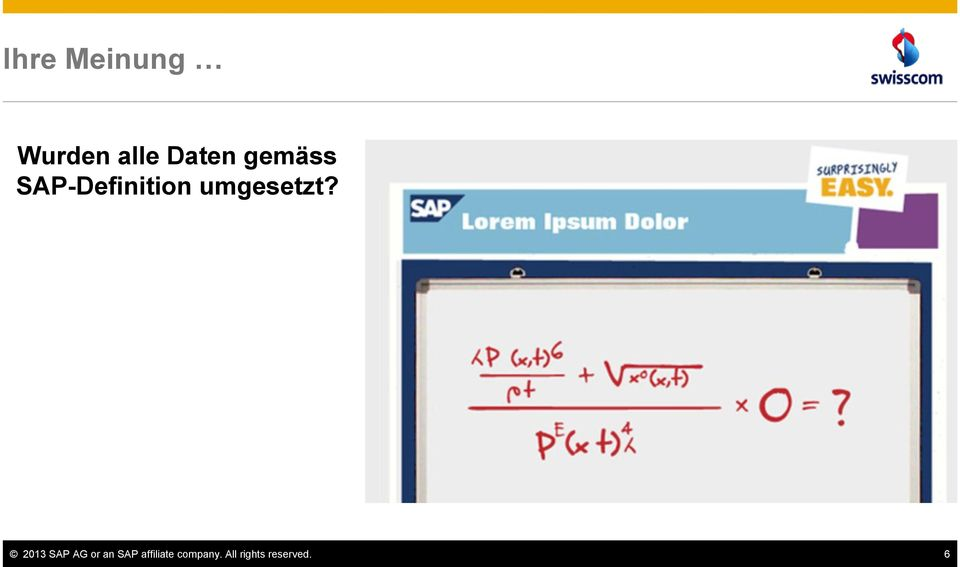 2013 SAP AG or an SAP affiliate