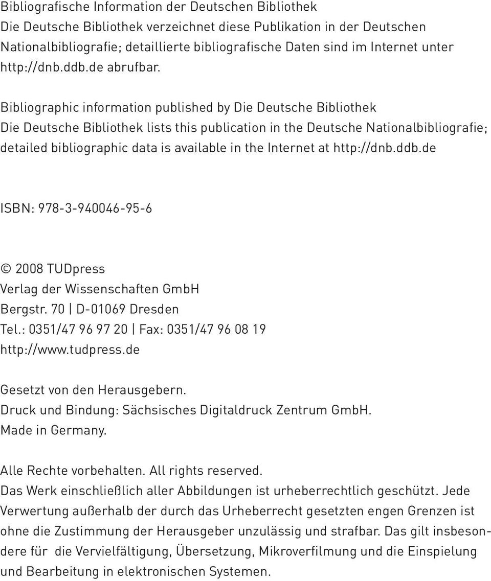 Bibliographic information published by Die Deutsche Bibliothek Die Deutsche Bibliothek lists this publication in the Deutsche Nationalbibliografie; detailed bibliographic data is available in the