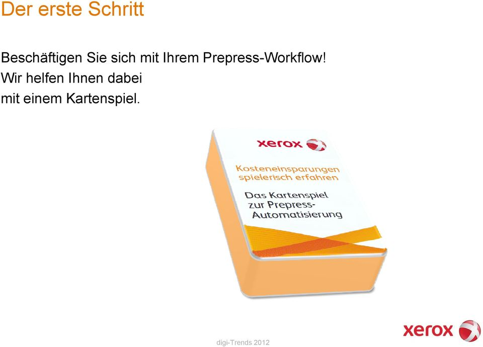 Ihrem Prepress-Workflow!