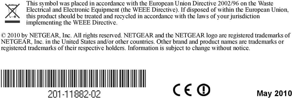 Directive. 2010 by NETGEAR, Inc. All rights reserved. NETGEAR and the NETGEAR logo are registered trademarks of NETGEAR, Inc.