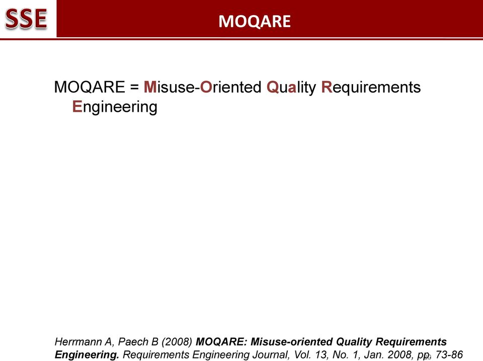 Misuse-oriented Quality Requirements Engineering.