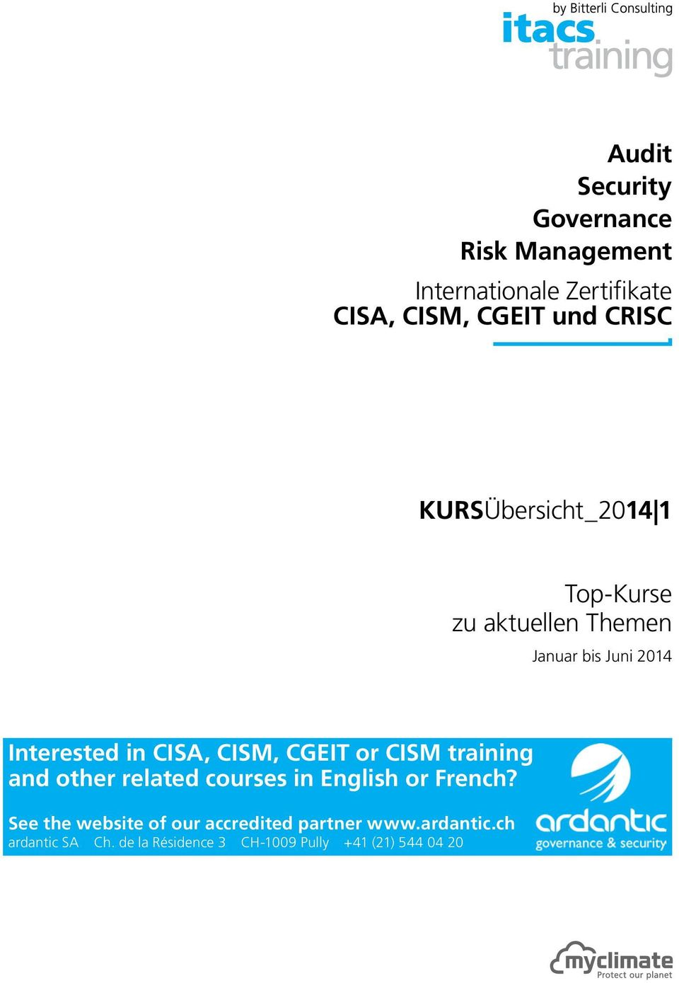 CISM training and other related courses in English or French?