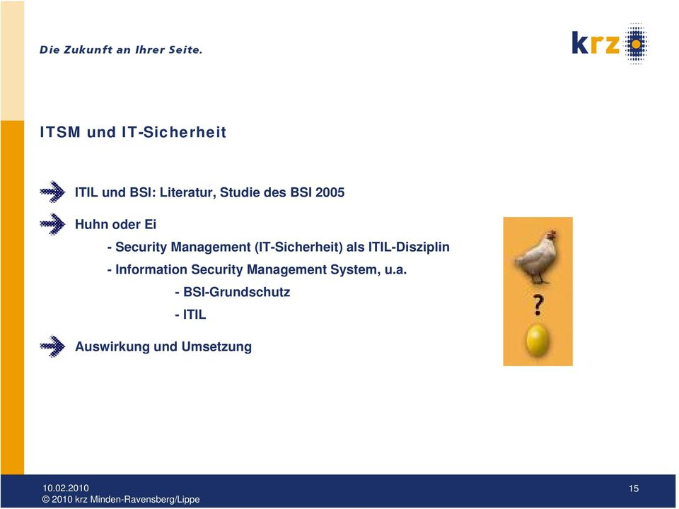 (IT-Sicherheit) als ITIL-Disziplin - Information Security