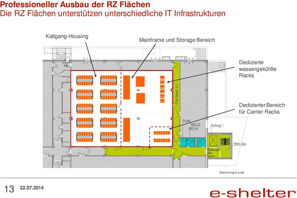 Kaltgang-Housing Mainframe und Storage Bereich 1st floor