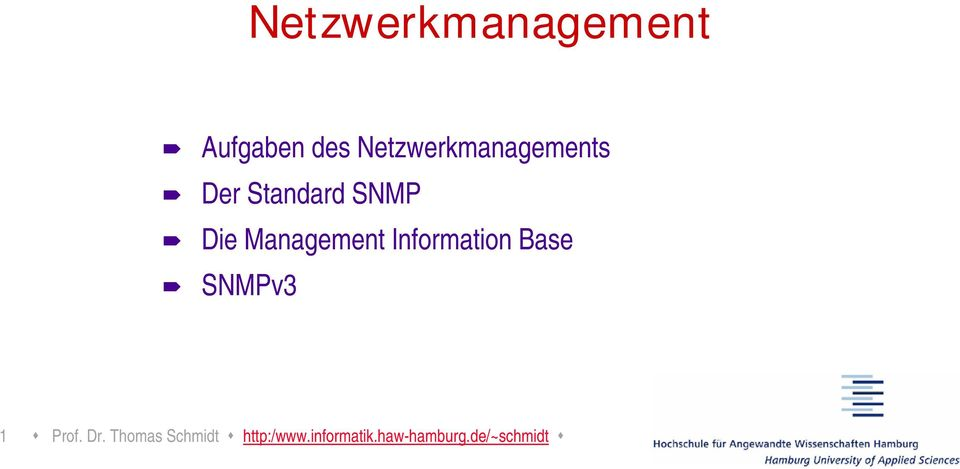 Management Information Base SNMPv3 1 Prof.