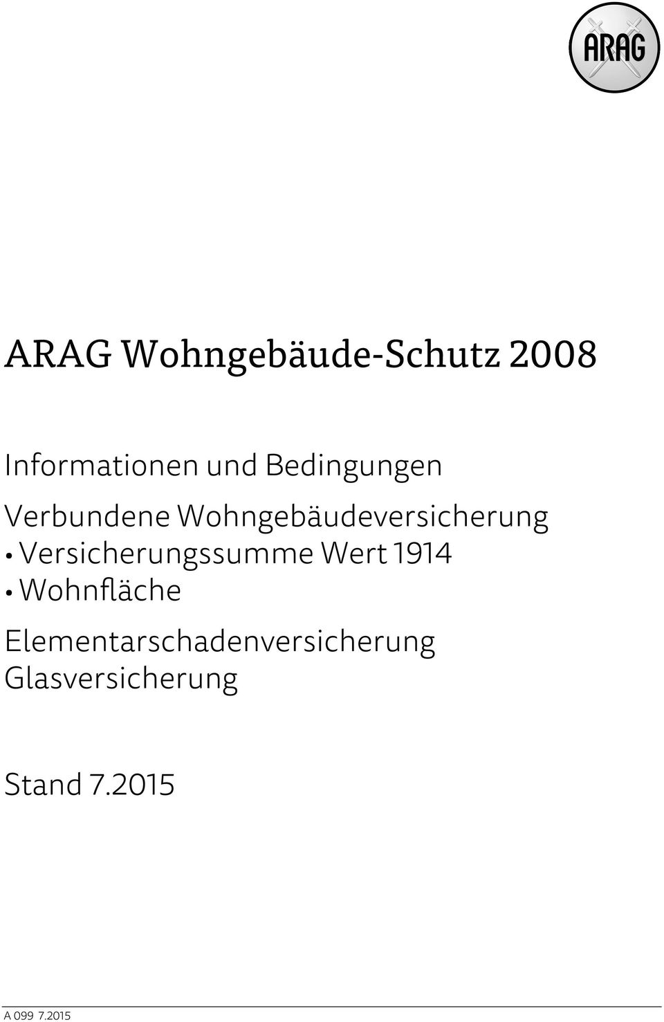 arag wohngeb ude schutz pdf. Black Bedroom Furniture Sets. Home Design Ideas