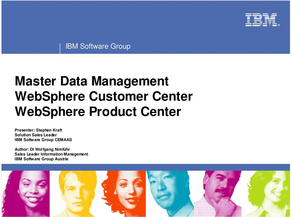 IBM Softw are Group CEMAAS Author: DI Wolfgang Nimführ Sales
