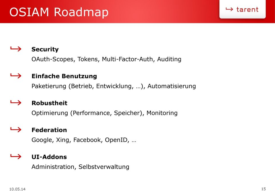 Robustheit Optimierung (Performance, Speicher), Monitoring Federation