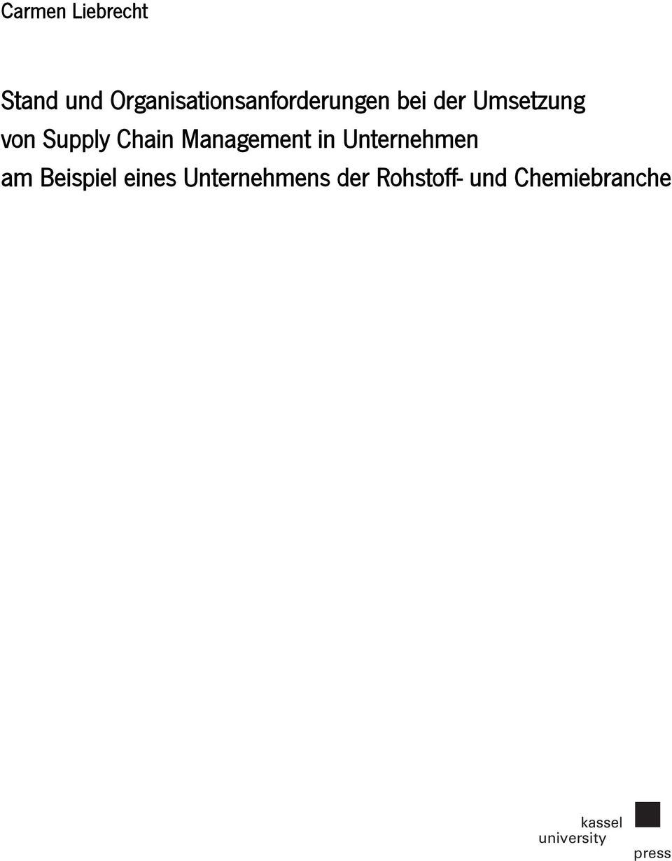 Supply Chain Management in Unternehmen am Beispiel